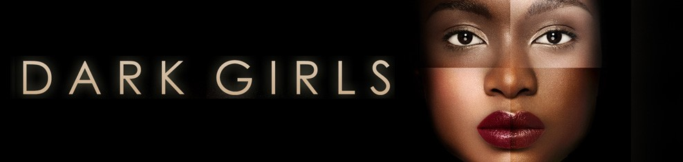 The Official Dark Girls Movie Website